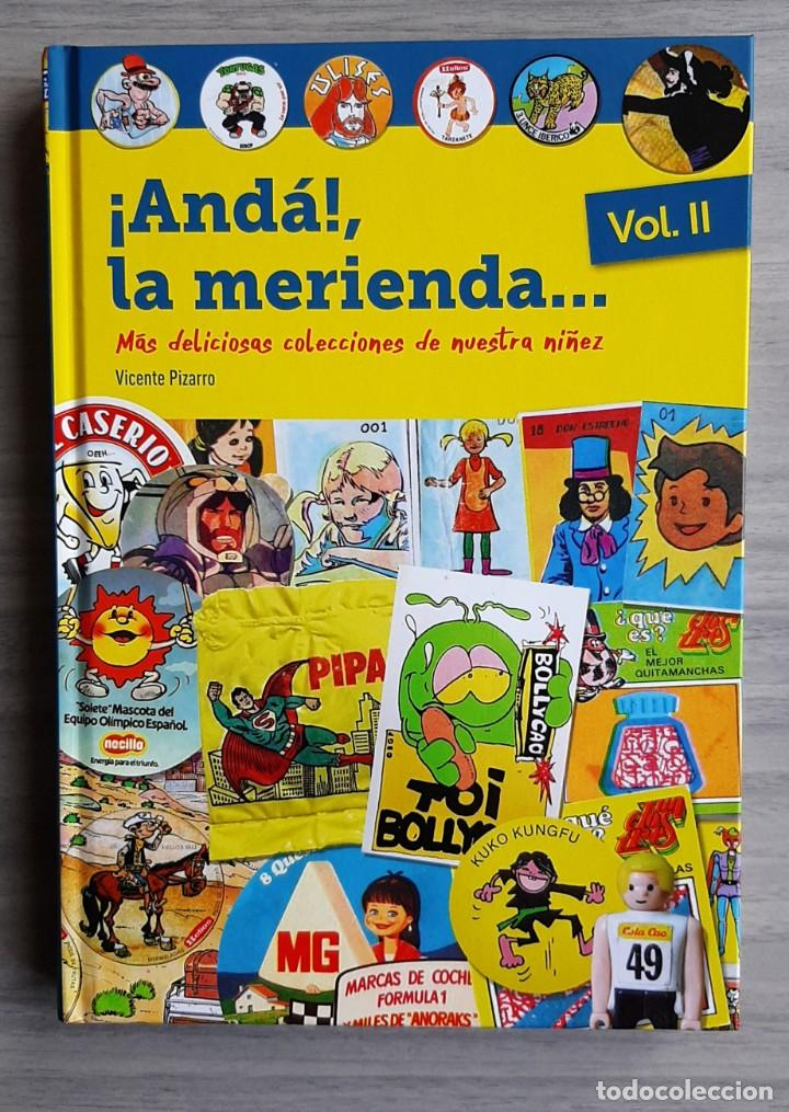 LIBRO ¡ANDÁ ! LA MERIENDA VOLUMEN II LAS DELICIOSAS COLECCIONES DE NUESTRA NIÑEZ (Libros Nuevos - Bellas Artes, ocio y coleccionismo - Otros)