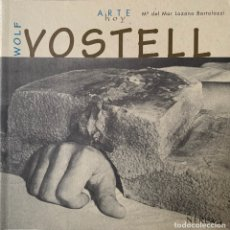 Livres: WOLF VOSTELL. COLECCIÓN ARTE HOY.. Lote 258176835