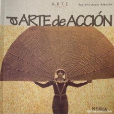 Libros: EL ARTE DE ACCIÓN. COLECCIÓN ARTE HOY.. Lote 258182155