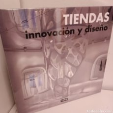 Libros: TIENDAS, INNOVACION Y DISEÑO, ANTONINI ALESSANDRA, DISEÑO-MODA, LINK, 2008. Lote 260077785