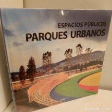 Libros: ESPACIOS PUBLICOS, PARQUES URBANOS, V.V.A.A., ARQUITECTURA-DISEÑO, LINK, 2008. Lote 260080545