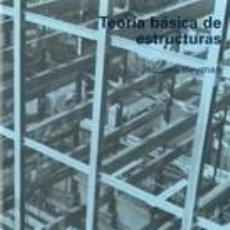 Libros: TEORÍA BÁSICA DE ESTRUCTURAS (TAPA DURA). Lote 260807460