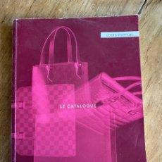 Libros: CATÁLOGO LOUIS VUITTON LE CATALOGUE 2001. Lote 261257885