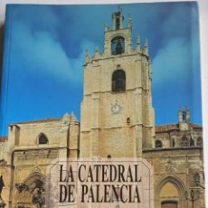 Libros: LA CATEDRAL DE PALENCIA.. Lote 261613435