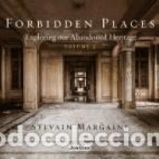 Libros: FORBIDDEN PLACES, VOLUME 2: EXPLORING OUR ABANDONED HERITAGE. Lote 262355530