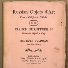 Libros: RUSSIAN OBJETS D'ART FROM A CALIFORNIA COLLECTOR. FRENCH FURNITURE & DECORATIVE OBJECTS RUGS.. Lote 265388364