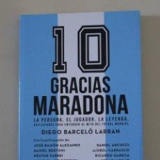 Libros: LIBRO GRACIAS MARADONA. FÚTBOL. Lote 242856980