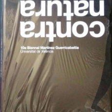 Libros: CONTRA NATURA. UNIVERSITAT DE VALÈNCIA. VVAA. 2010. RETRACTILADO.. Lote 268573949