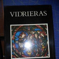 Libros: CURIOSO LIBRO ACERCA DE LAS VIDRIERAS EMPLOMADAS, ARTE E HISTORIA. Lote 268977989