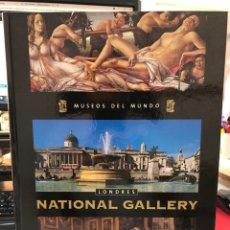 Libros: MUSEOS DEL MUNDO LONDRES NATIONAL GALLERY GRAN FORMATO. Lote 269655043
