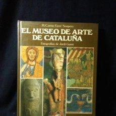 Libros: EL MUSEO DE ARTE DE CATALUÑA ,M.CARMEN SANPERA1983. Lote 269742353