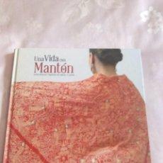 Libros: UNA VIDA CON MANTON. Lote 270586113