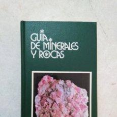Livres: GUIA DE MINERALES Y ROCAS. Lote 270656688