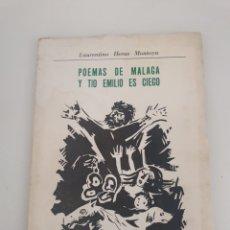 Libros: POEMAS DE MÁLAGA Y TÍO EMILIO ES CIEGO - LAURENTINO HERAS MONTOYA - ILUSTRADOR GARVAYO. Lote 272151848