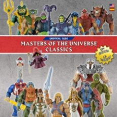 Livros: MASTERS OF THE UNIVERSE CLASSICS: UNOFFICIAL GUIDE. Lote 276598708