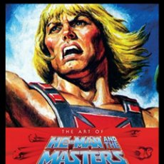Livros: ART OF HE-MAN AND THE MASTERS OF THE UNIVERSE EDICIÓN INGLÉS. Lote 276598798