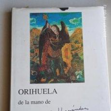 Libros: ORIHUELA DE LA MANO DE JESUCRISTO RIQUELME.. Lote 276781853