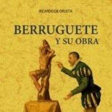 Libros: BERRUGUETE Y SU OBRA. Lote 277694708