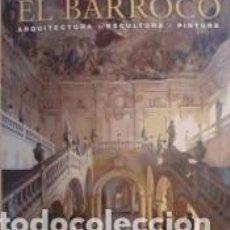 Libros: EL BARROCO : ARQUITECTURA, ESCULTURA, PINTURA. Lote 279581913