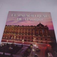Libros: EL PALACIO REAL DE MADRID EDITORIAL PATRIMONIO NACIONAL. Lote 287099808