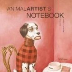 Libros: ANIMAL ARTISTS NOTEBOOK. Lote 287993453