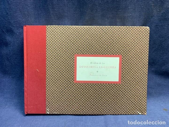 EL LIBRO DE LOS DESASTRES DE LA GUERRA FRANCISCO GOYA MUSEO NACIONAL DEL PRADO MADRID 2000 25X35X4CM (Libros Nuevos - Bellas Artes, ocio y coleccionismo - Otros)