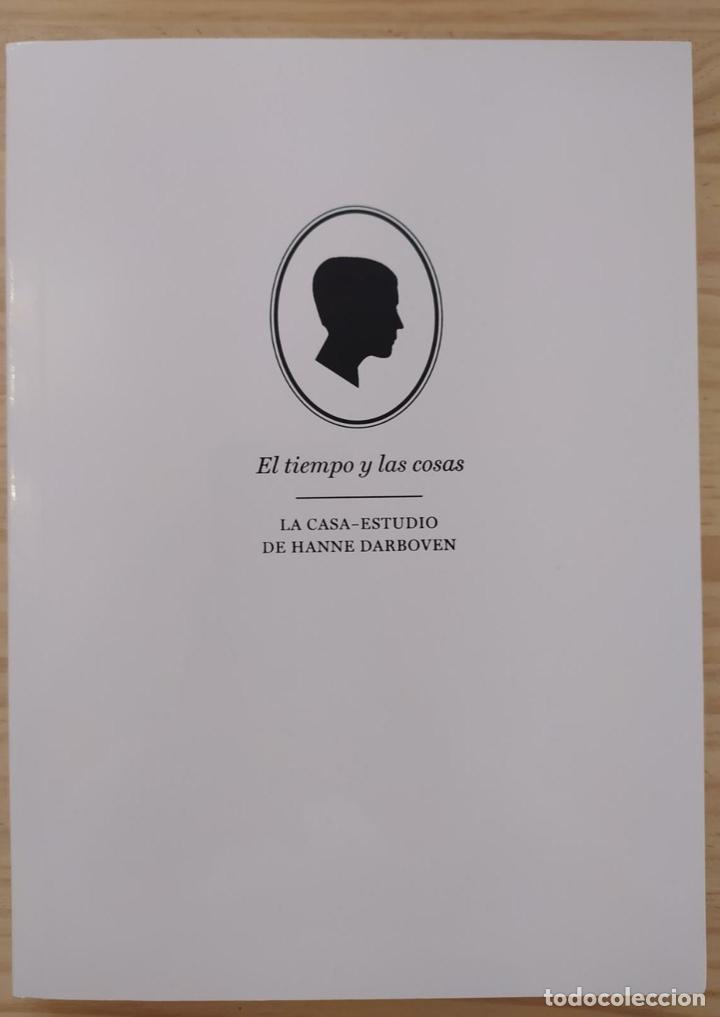 EL TIEMPO Y LAS COSAS- LA CASA-ESTUDIO DE HANNE DARBOVEN (Libros Nuevos - Bellas Artes, ocio y coleccionismo - Otros)