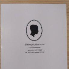 Libros: EL TIEMPO Y LAS COSAS- LA CASA-ESTUDIO DE HANNE DARBOVEN. Lote 288866608