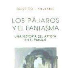 Libros: LOS PÁJAROS Y EL FANTASMA. Lote 289226053