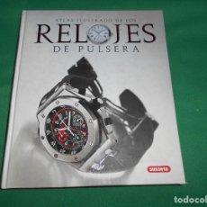 Libros: ATLAS ILUSTRADO RELOJES DE PULSERA SUSAETA. Lote 289454173