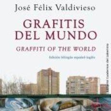 Libros: GRAFITIS DEL MUNDO / GRAFFITI OF THE WORLD. Lote 295606788