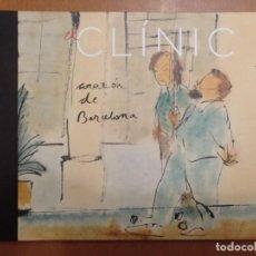 Libros: EL CLÍNIC, CORAZÓN DE BARCELONA - PERICO PASTOR (2017). HOSPITAL UNIVERSITARI CLÍNIC DE BARCELONA. Lote 297147338