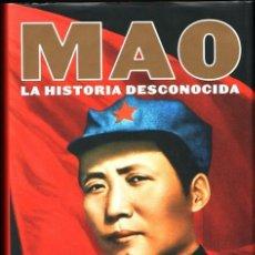 Libros: MAO, LA HISTORIA DESCONOCIDA. JUNG CHANG, JON HALLIDAY. ¡NUEVO!. Lote 62700108