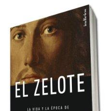 Libros: BIOGRAFÍAS. MEMORIAS. EL ZELOTE. LA VIDA Y LA ÉPOCA DE JESÚS DE NAZARET - REZA ASLAN. Lote 42358780