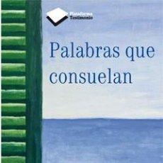 Libros: BIOGRAFÍAS. MEMORIAS. PALABRAS QUE CONSUELAN - MERCÈ CASTRO PUIG. Lote 45982715