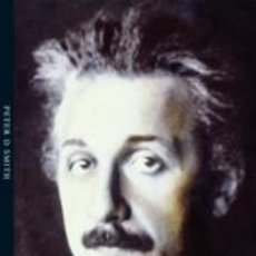 Libros: BIOGRAFÍAS. MEMORIAS. EINSTEIN - PETER D. SMITH. Lote 45010409
