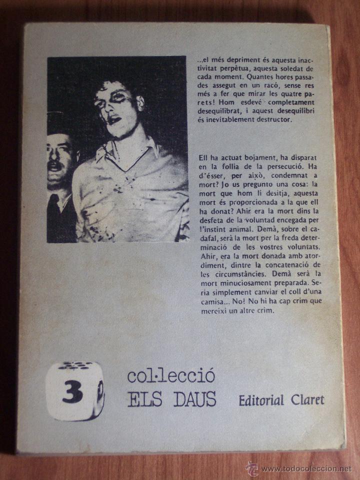 Libros: TENEBRA I LLUM DUN GUILLOTINAT (AUGUSTIN-MICHEL LEMOMMIER) EDITORIAL CLARET-1974 (EN CATALÁN) - Foto 3 - 47955377