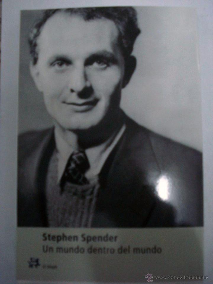 UN MUNDO DENTRO DEL MUNDO - SPENDER, STEPHEN (Libros Nuevos - Literatura - Biografías)