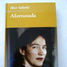 Libros: ALICE SEBOLD - AFORTUNADA. Lote 51005666