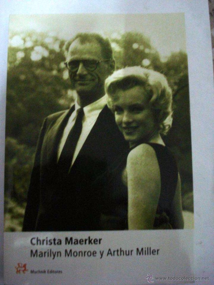 MARILYN MONROE Y ARTHUR MILLER - MAERKER, CHRISTA (Libros Nuevos - Literatura - Biografías)