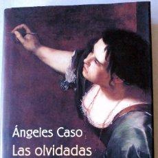 Libros: LAS OLVIDADAS. ISBN 84 672 1775 8. Lote 57613638