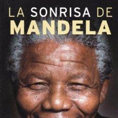 Libros: LA SONRISA DE MANDELA DE JOHN CARLIN - PENGUIN RANDOM HOUSE, 2015 (NUEVO). Lote 64129431