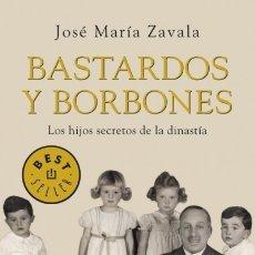 Libros: BASTARDOS Y BORBONES DEBOLSILLO. Lote 67896198