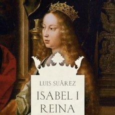 Libros: ISABEL I, REINA ARIEL. Lote 70848959