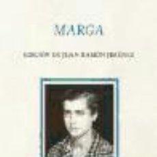 Libros - Marga. Edición de Juan Ramón Jiménez Fundación José Manuel Lara - 70958558