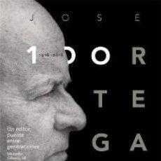 Libros: BIOGRAFÍAS. JOSÉ ORTEGA SPOTTORNO (1916-2016). UN EDITOR, PUENTE ENTRE GENERACIONES - VARIOS AUTORES. Lote 71140673