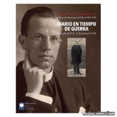Libros: BIOGRAFÍAS. DIARIO EN TIEMPO DE GUERRA. 20 DE JULIO DE 1936 - 22 DE OCTUBRE DE 1938 - P. LLUÍS RODÉS. Lote 71603943