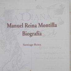 Libros: MANUEL REINA MONTILLA. BIOGRAFÍA. Lote 80136049