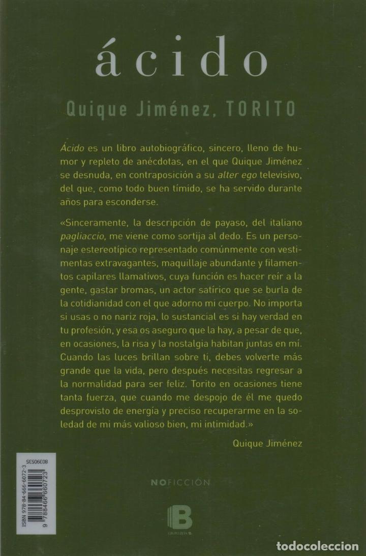 Libros: ACIDO de QUIQUE JIMENEZ TORITO - EDICIONES B, 2017 (NUEVO) - Foto 2 - 88339364