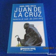 Libros: JUAN DE LA CRUZ MEMORIA DE UN VUELO ALTO. Lote 93097565